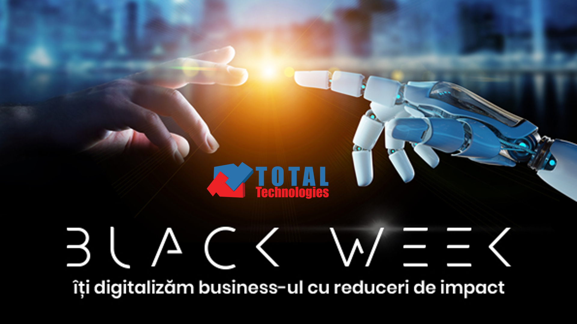 Total Technologies<sup>®</sup> continuă cu reducerile!